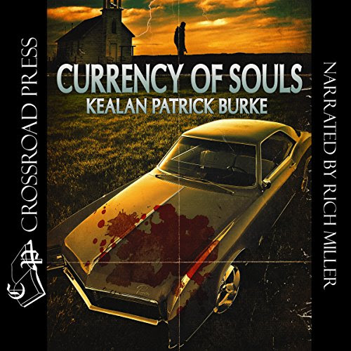 Audiobook Review - Currency of Souls by Kealan Patrick Burke