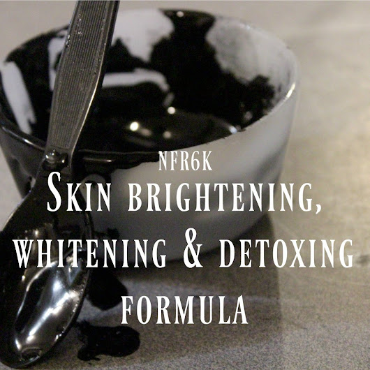 DIY Skin brightening, whitening and detoxing formula
