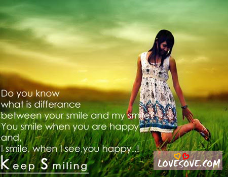 Do You Know What Is Difference Between Your Smile And My Smile Your