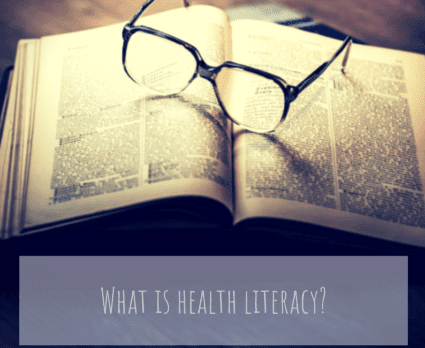 What Is Health Literacy? | Haden Interactive