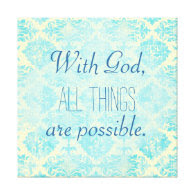 With God All things Possible Bible Verse Canvas Stretched Canvas Prints