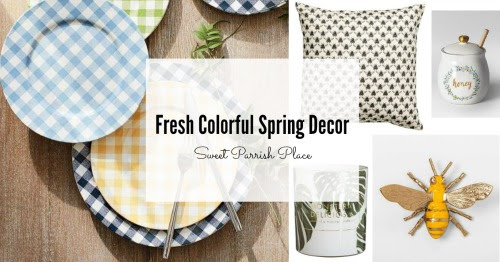 Fresh Colorful Spring Decor | I'm Loving It • Sweet Parrish Place