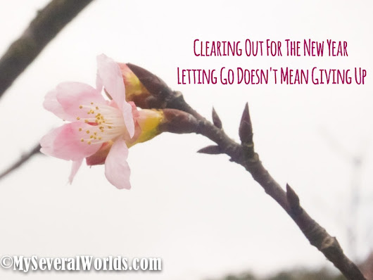 Clearing Out - Letting Go Doesn't Mean Giving Up