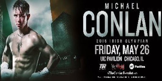 Michael Conlan Confident About May 26 Chicago Fight Appearance - Boxing News