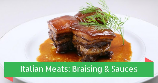 Italian Meats: Braising & Sauces | Cucina Toscana Salt Lake City