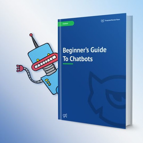 Beginner's Guide To Chatbots by TemplateMonster