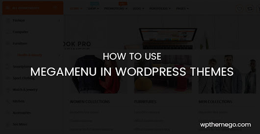 How to Use Megamenu in WordPress Themes| WPThemeGo