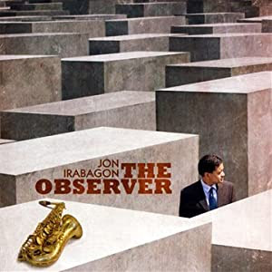 Jon Irabagon: The Observer cover