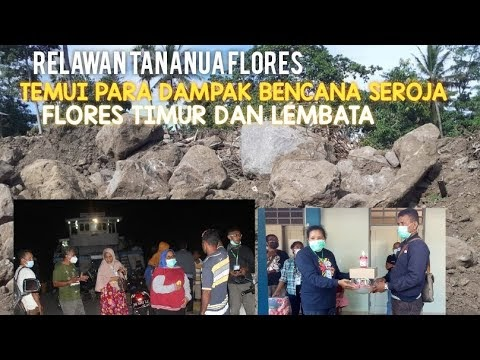 TANANUA FLORES TEMUI WARGA DAMPAK BENCANA SEROJA FLORES TIMUR DAN LEMBATA