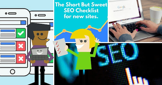 A Short & Sweet SEO Checklist for New Websites | SEJ | Referencement Naturel, SEO by Neoconsulting