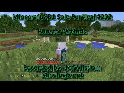 MINECRAFT XBOX ONE SOLO SURVIVAL E202 BLUE FOR ORCHIDS
