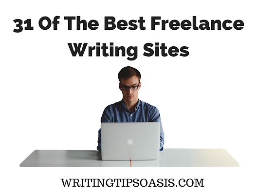 31 Of The Best Freelance Writing Sites - Writing Tips Oasis