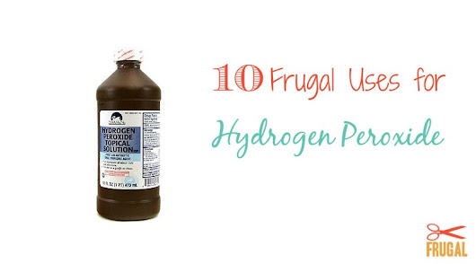 10 Frugal Uses for Hydrogen Peroxide - Frugal Finds During Naptime