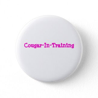 Cougar-In-Training button