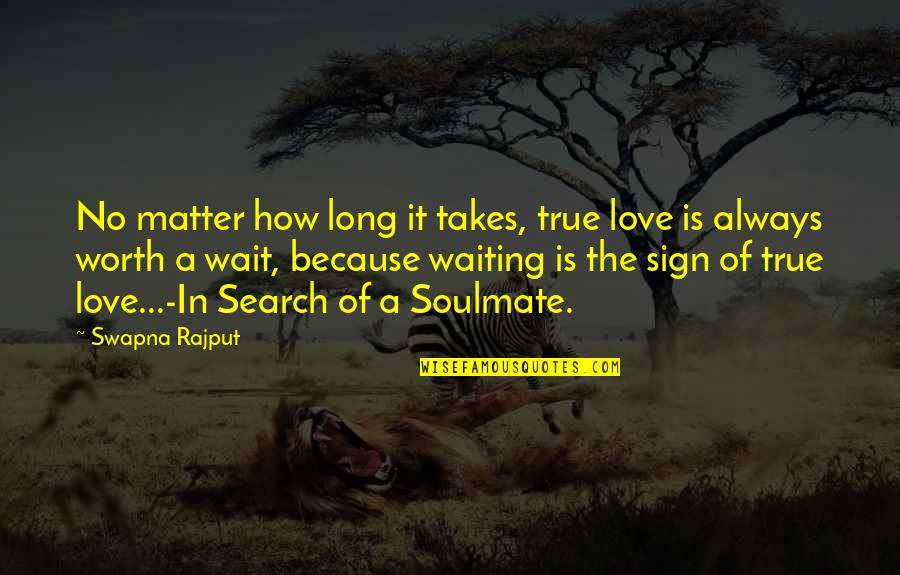 True Love Worth Wait Quotes Top 8 Famous Quotes About True Love