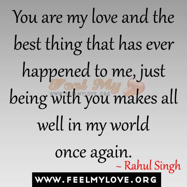 Best Thing That Ever Happened To Me Quotes Meme Image 04 Quotesbae