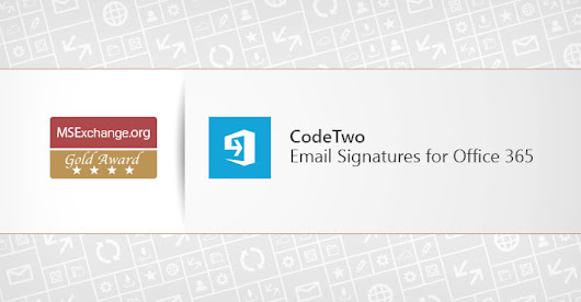 CodeTwo Email Signatures for Office 365 receives MSExchange.org Gold Award