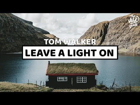 Leave A Light On Tom Walker Chords