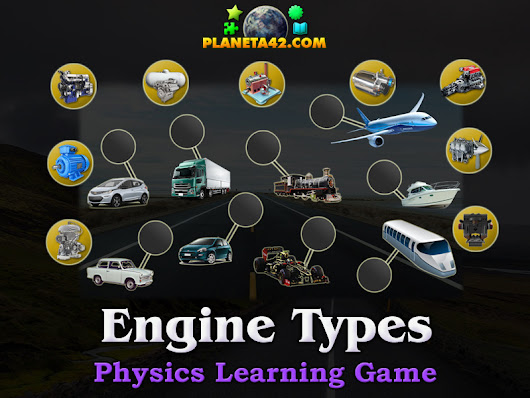 Engine Types | Physics Learning Game