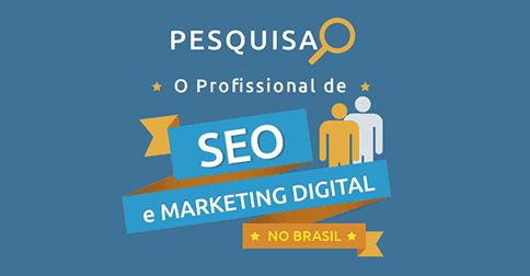 O profissional de SEO e Marketing Digital no Brasil - Conversion
