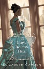 Lady of Bolton Hill by Elizabeth Camden