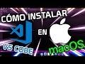 ▷ Como INSTALAR Visual Studio Code en Mac OS Big Sur 🍏