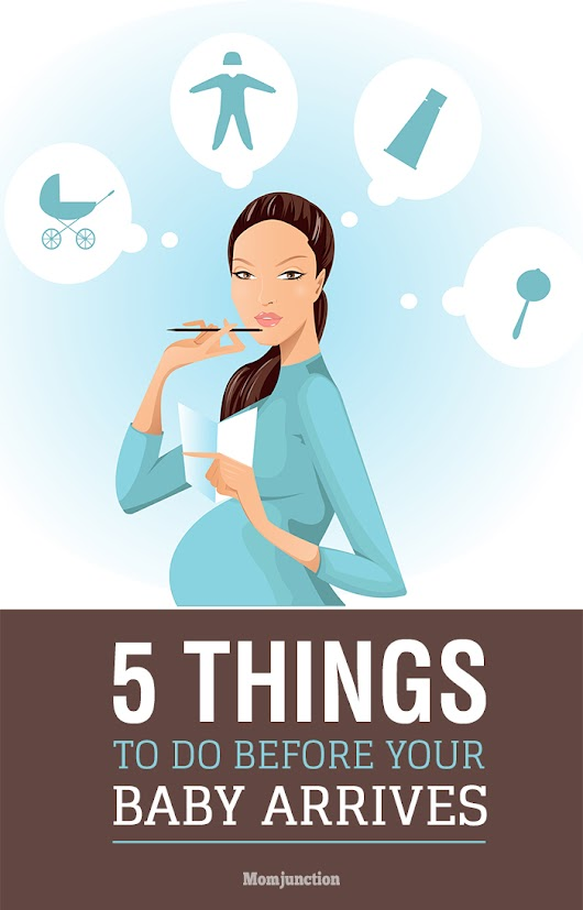 Top 5 Things To Do Before Your Baby Arrives