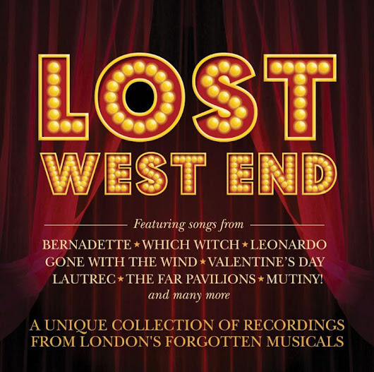"Stage Door Records on Twitter: ""NEW CD RELEASE! 'LOST WEST END' - LONDON'S FORGOTTEN MUSICALS (1976-2009) In stores July 24th  """