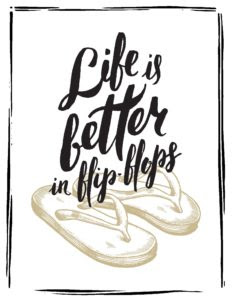 Beach Art Printable Life Is Better In Flip Flops Growing Play