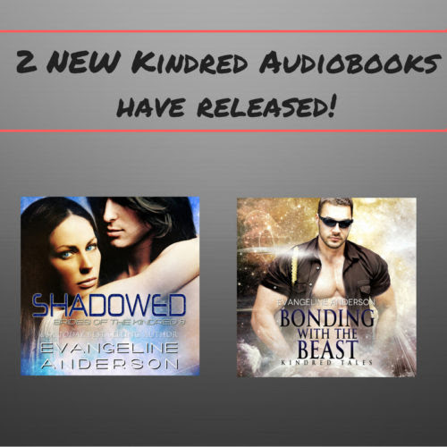 2 New KINDRED Audiobooks Have Released | Evangeline Anderson