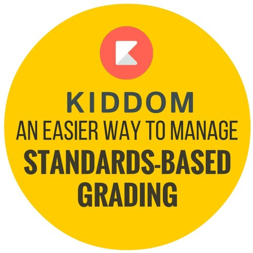 Kiddom: an easier way to manage standards-based grading
