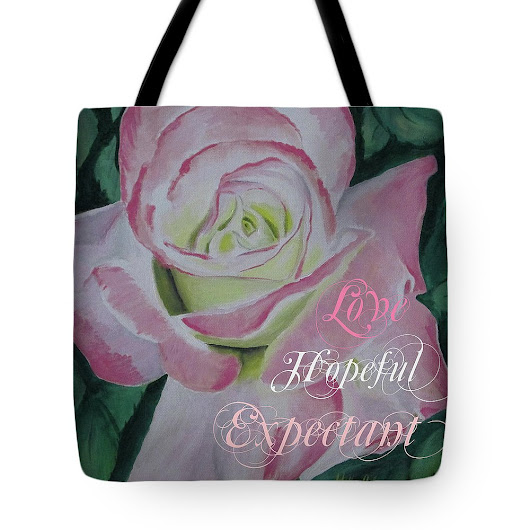 Arizona Rose Love Hopeful Tote Bag