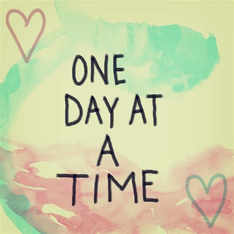 One Day At A Time Quotes Tumblr