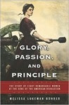 Glory, Passion, and Principle: The Story of Eight Remarkable Women at the Core of the American Revolution