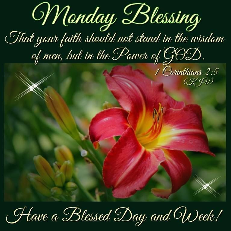 Monday Blessing Have A Blessed Day And Week Pictures Photos And