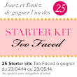 CONCOURS : 25 x 4 produits Too Faced à gagner!