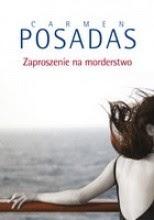 Zaproszenie na morderstwo - Carmen Posadas