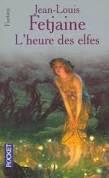 L'heure des elfes, La Trilogie des elfes