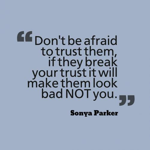 Trust No One Quotes Quotes About Trust No One Sayings About