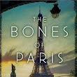 Review: The Bones of Paris by Laurie R. King