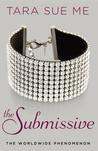 The Submissive (The Submissive Trilogy, #1)