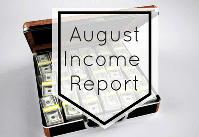 August 2017 Income Report (No 9-5) - Super Millennial