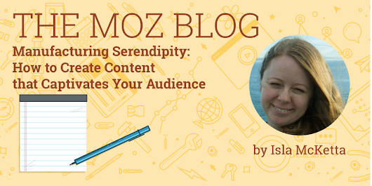 Manufacturing Serendipity: How to Create Content that Captivates Your Audience