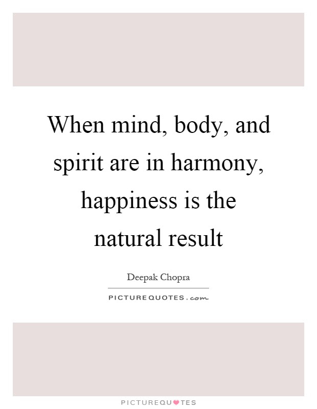 Body Mind And Spirit Quotes Sayings Body Mind And Spirit Picture