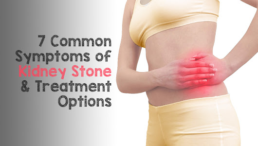 7 Common Symptoms of Kidney Stone and Treatment Options | St Pete Urology