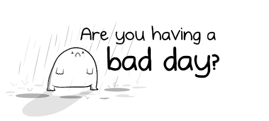 Are you having a bad day? - The Oatmeal