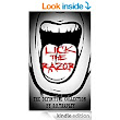 Lick the Razor - the Definitive Collection - Kindle edition by D.B. Tarpley. Literature & Fiction Kindle eBooks @ Amazon.com.