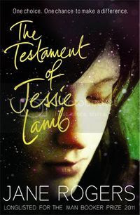 The Testament of of Jessie Lamb by Jane Rogers