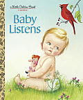 Baby Listens (Little Golden Book) Cover