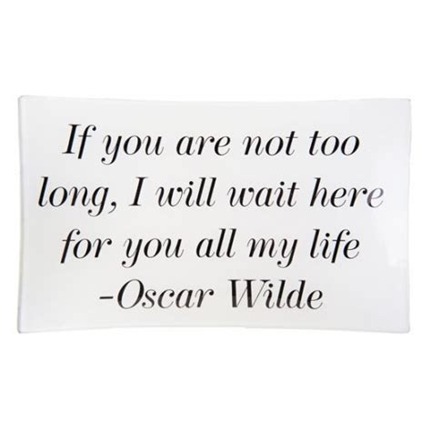 I Will Not Wait For You Quotes